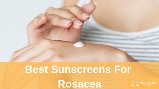 best subscreens for rosacea